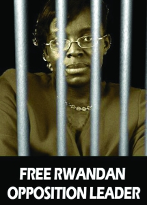 Victoire Ingabire, Rwandan politician woman incarcerated on October 14th, 2010 for daring to challenge Paul Kagame in presidential elections.